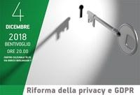 04/12/2018 Bentivoglio - Riforma della privacy e GDPR. Adempimenti e obblighi delle Associazioni