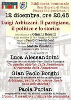 12/12/2018 San Giorgio di Piano - Luigi Arbizzani. Il partigiano, il politico e lo storico