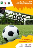 02-06-08-09/03/2019 Castello d'Argile e Pieve di Cento - Diamo un calcio alle mafie. La settimana della legalità