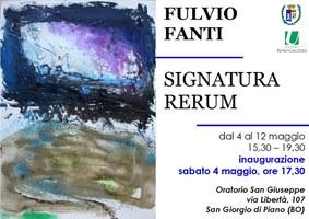 04-12/05/2019 San Giorgio di Piano - Signatura rerum. Mostra di quadri di Fulvio Fanti