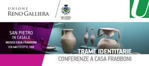 05/05/2019 San Pietro in Casale - Le nuove scoperte archeologiche nel territorio dell'Unione Reno Galliera. Conferenza del ciclo Trame identitarie