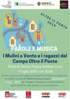 07/07/2019 Pieve di Cento - Oltre il Ponte 2019. Evento conclusivo del campo di impegno e formazione E!state Liberi