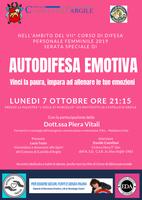 07/10/2019 Castello d'Argile - Autodifesa emotiva. Vinci la paura, impara ad allenare le tue emozioni