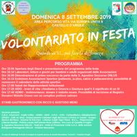 08/09/2019 Castello d'Argile - Volontariato in festa.  X edizione. Quando un Sì... può fare la differenza!!