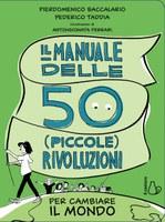"""18/02/2019 San Giorgio di Piano - """"Il manuale delle 50 (piccole) rivoluzioni per cambiare il mondo"""". Incontro con Federico Taddia"""
