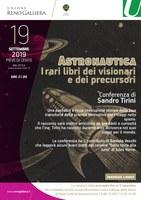 19/09/2019 Pieve di Cento - Astronautica. I rari libri dei visionari e dei precursori. Conferenza di Sandro Tirini