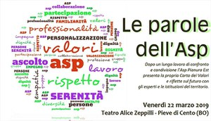 22/03/2019 Pieve di Cento - Le parole dell'Asp. La Carta dei Valori dell'Asp Pianura Est