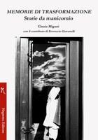 24/05/2019 Budrio - Memorie di trasformazione. Storie da manicomio. Presentazione e letture dal libro di Cinzia Migani e Ferruccio Giacanelli