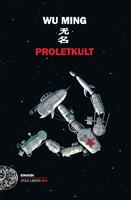 """25/02/2019 San Giorgio di Piano - Wu Ming presentano """"Proletkult"""". L'ultimo romanzo di Wu Ming per Leggo cose, vedo gente"""