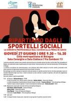 27/06/2019 Bologna - Ripartiamo dagli sportelli sociali. Giornatadi studi