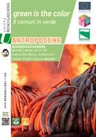 30/07 e 04/09/2020 Castello d'Argile e San Giorgio di Piano - Anthropocene: The Human Epoch