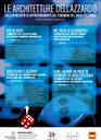 9-16-23-30/01/2020 Sedi varie - Le architetture dell'azzardo. Ciclo di incontri sul gioco d'azzardo