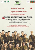 01/07/2021 San Pietro in Casale - Nome di battaglia Nero. Presentazione del libro di Sonia Maria Luce Possentini