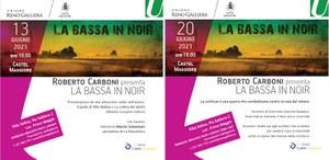 13-20/06/2021 Castel Maggiore - La Bassa in noir