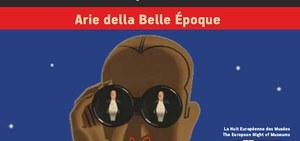 Notte Europea dei Musei 2017: Arie della Belle Époque