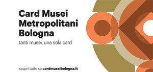 L'Unione nel circuito della Card dei Musei Metropolitani