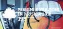Borghi e frazioni in musica 2018 - 19ª edizione